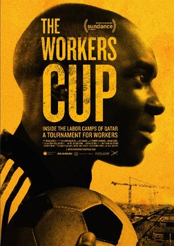 The Worker's Cup - The Migrant Workers Behind the World Cup